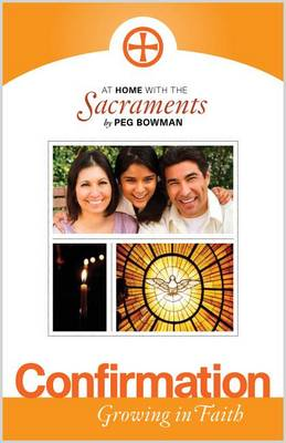 At Home with the Sacraments - Confirmation: Growing in Faith - At home with the sacraments (Paperback)