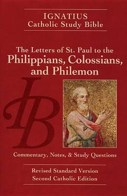 Philippians, Colossians and Philemon - Ignatius Study Bible v. 9 (Paperback)
