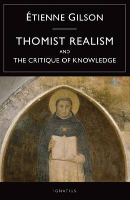 Thomist Realism: And the Critique of Knowledge (Paperback)