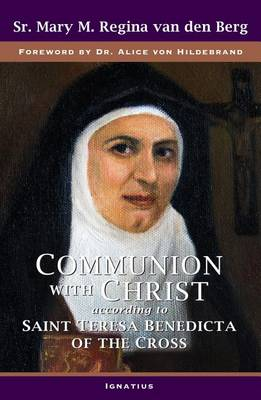 Communion with Christ: According to Saint Teresa Benedicta of the Cross (Paperback)