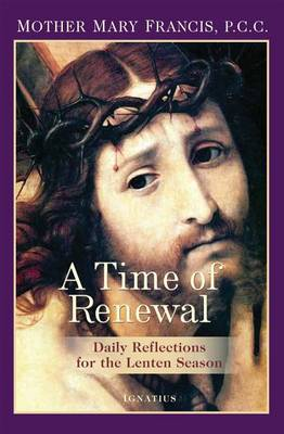A Time of Renewal: Daily Reflections for the Lenten Season (Paperback)