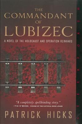 The Commandant Of Lubizec (Paperback)