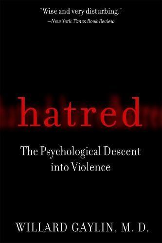 Hatred: The Psychological Descent Into Violence (Paperback)