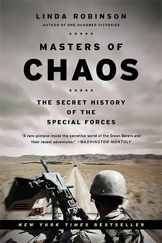 Masters of Chaos: The Secret History of the Special Forces (Paperback)