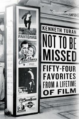 Not to be Missed: Fifty-four Favorites from a Lifetime of Film (Hardback)