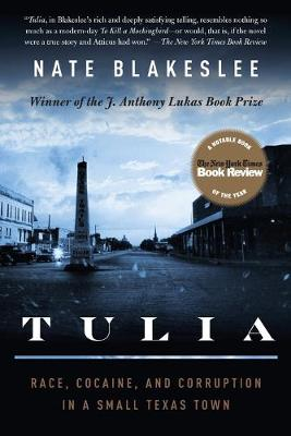 Tulia: Race, Cocaine, and Corruption in a Small Texas Town (Paperback)