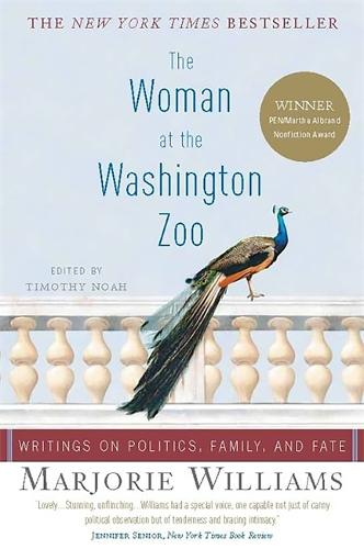 The Woman at the Washington Zoo: Writings on Politics, Family, and Fate (Paperback)