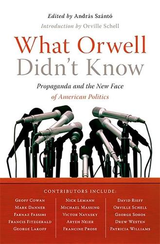 What Orwell Didn't Know (Paperback)