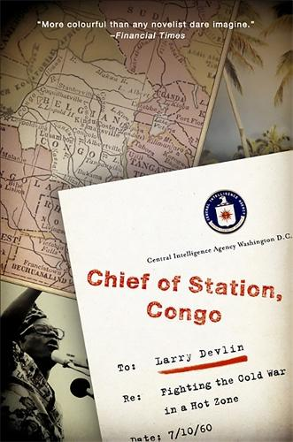 Chief of Station, Congo: Fighting the Cold War in a Hot Zone (Paperback)