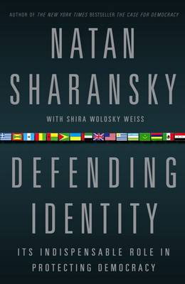 Defending Identity: Its Indispensable Role in Protecting Democracy (Paperback)