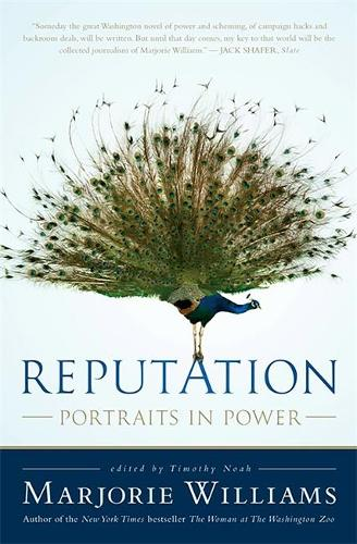 Reputation: Portraits in Power (Paperback)