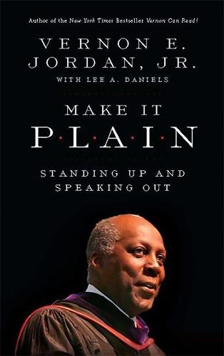 Make it Plain: Standing Up and Speaking Out (Paperback)