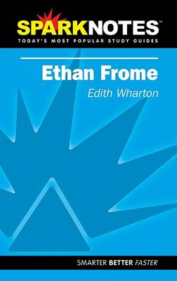 Ethan Frome (Sparknotes Literature Guide) - Sparknotes Literature Guide (Paperback)