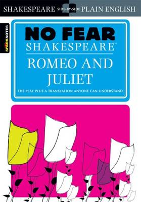 Romeo and Juliet (No Fear Shakespeare) - No Fear Shakespeare (Paperback)