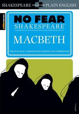 Macbeth (No Fear Shakespeare) - No Fear Shakespeare (Paperback)