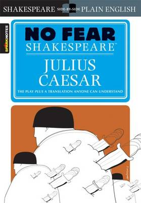 Julius Caesar (No Fear Shakespeare) - No Fear Shakespeare (Paperback)