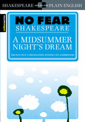 A Midsummer Night's Dream (No Fear Shakespeare) - No Fear Shakespeare (Paperback)