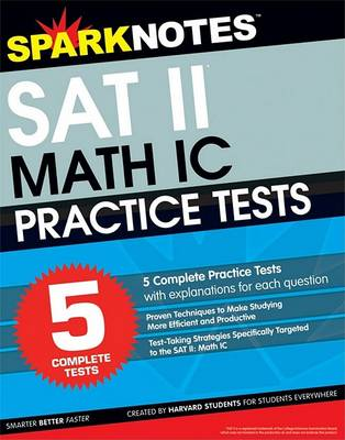 5 Practice Tests for the SAT II Math IC (Sparknotes Test Prep) - Sparknotes Test Prep (Paperback)