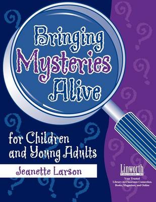 Bringing Mysteries Alive for Children and Young Adults (Paperback)