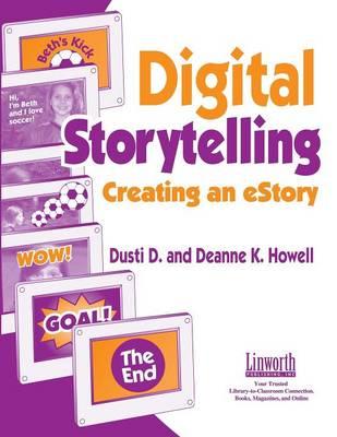 Digital Storytelling: Creating an eStory (Paperback)
