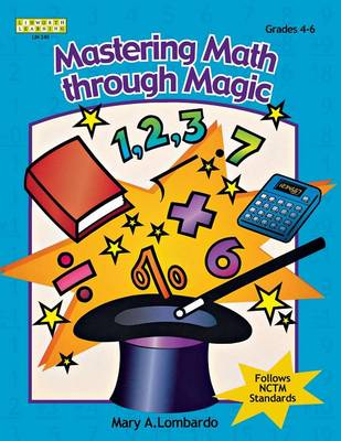 Mastering Math Through Magic, Grades 4-6 (Paperback)