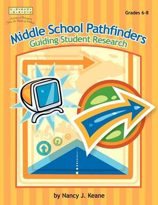 Middle School Pathfinders: Guiding Student Research (Paperback)