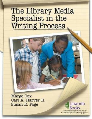 The Library Media Specialist In the Writing Process (Paperback)