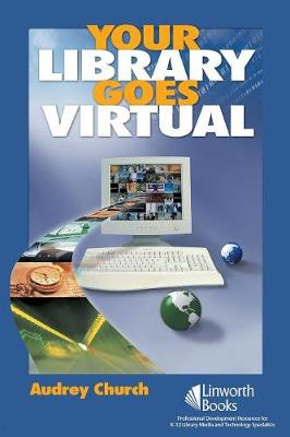Your Library Goes Virtual (Paperback)