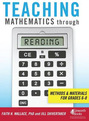 Teaching Mathematics through Reading: Methods and Materials for Grades 6-8 (Paperback)