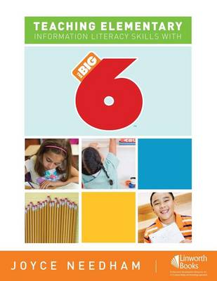 Teaching Elementary Information Literacy Skills with the Big6 (TM) (Paperback)