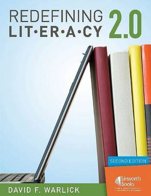 Redefining Literacy 2.0, 2nd Edition (Paperback)