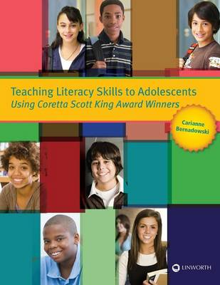 Teaching Literacy Skills to Adolescents Using Coretta Scott King Award Winners (Paperback)