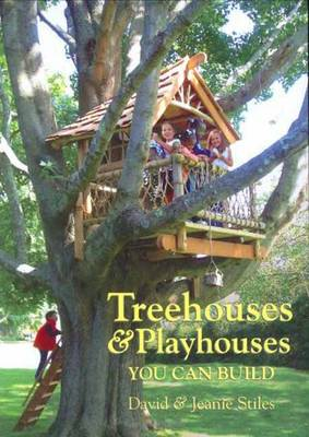 Treehouses & Playhouses You Can Build (Paperback)