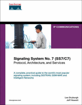 Signaling System No. 7 (SS7/C7): Protocol, Architecture, and Services (Hardback)
