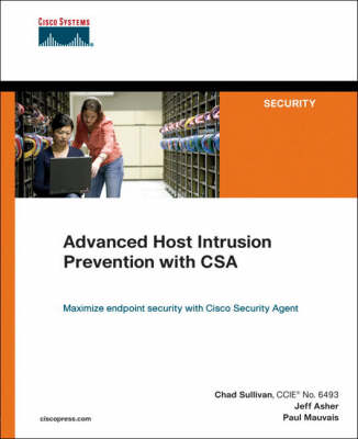 Advanced Host Intrusion Prevention with CSA (Paperback)