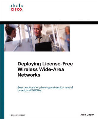 Deploying License-Free Wireless Wide-Area Networks (Paperback)