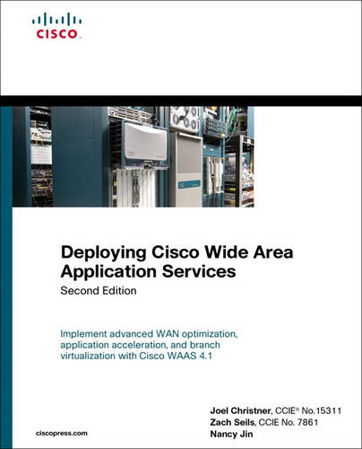 Deploying Cisco Wide Area Application Services (Hardback)