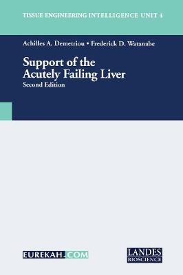 Support of the Acutely Failing Liver, Second Edition (Paperback)
