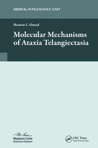 Molecular Mechanisms of Ataxia Telangiectasia (Hardback)