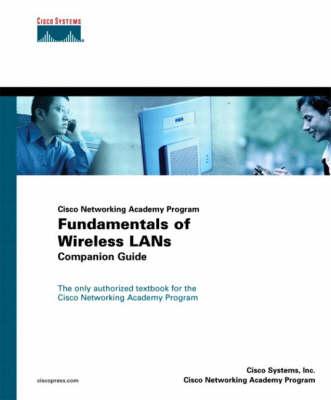 Fundamentals of Wireless LANs Companion Guide (Cisco Networking Academy) (Hardback)