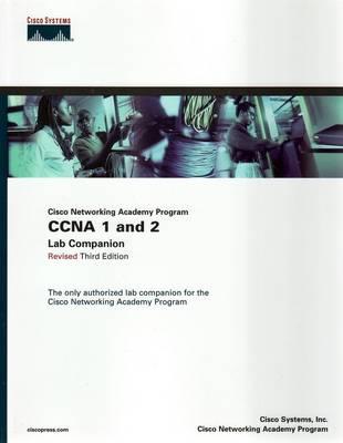CCNA 1 and 2 Lab Companion, Revised (Cisco Networking Academy Program) (Paperback)
