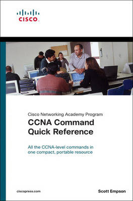 CCNA Command Quick Reference (Cisco Networking Academy Program) (Paperback)