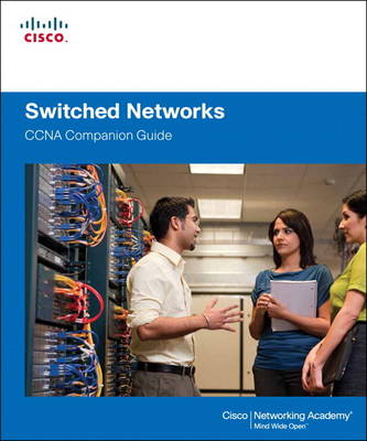 Switched Networks Companion Guide (Hardback)