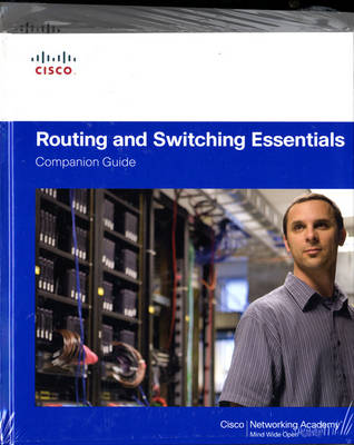 Routing and Switching Essentials Companion Guide and Lab ValuePack (Hardback)