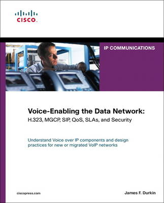 Voice-Enabling the Data Network: H.323, MGCP, SIP, QoS, SLAs, and Security (paperback) (Paperback)