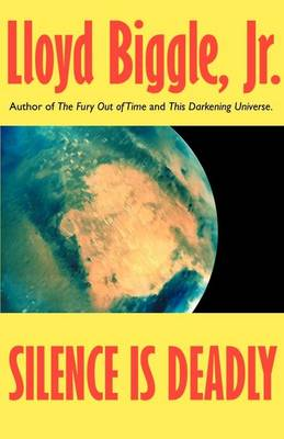 Silence Is Deadly (Paperback)