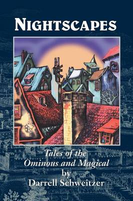 Nightscapes: Tales of the Ominous and Magical (Paperback)