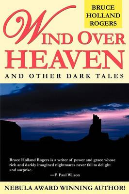 Wind Over Heaven: And Other Dark Tales (Paperback)