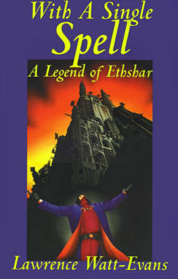 With a Single Spell - Legends of Ethshar (Paperback)