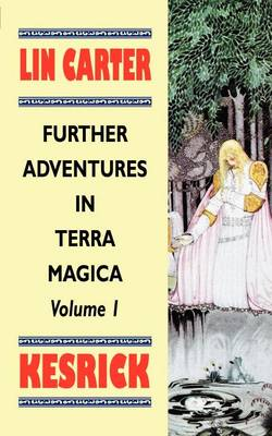 Kesrick - Furthur Adventures in Terra Magica 01 (Paperback)